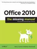 Office 2010: The Missing Manual (eBook, ePUB)