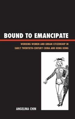 Bound to Emancipate (eBook, ePUB) - Chin, Angelina