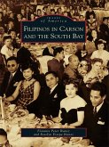 Filipinos in Carson and the South Bay (eBook, ePUB)