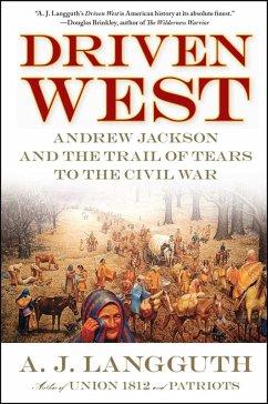 Driven West (eBook, ePUB) - Langguth, A. J.