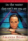In the Water They Can't See You Cry (eBook, ePUB)