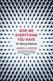 Give Me Everything You Have (eBook, ePUB)