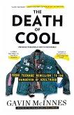 The Death of Cool (eBook, ePUB)