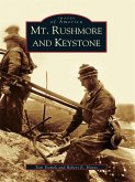Mt. Rushmore and Keystone (eBook, ePUB)