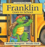 Franklin Goes to School (eBook, ePUB)