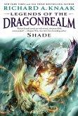 Legends of the Dragonrealm: Shade (eBook, ePUB)