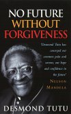 No Future Without Forgiveness (eBook, ePUB)