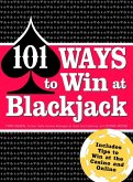 101 Ways to Win Blackjack (eBook, ePUB)