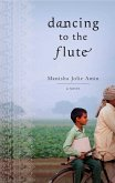 Dancing to the Flute (eBook, ePUB)