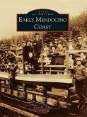 Early Mendocino Coast (eBook, ePUB)