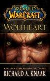 World of Warcraft: Wolfheart (eBook, ePUB)