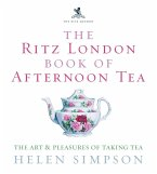 The Ritz London Book Of Afternoon Tea (eBook, ePUB)