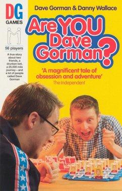 Are You Dave Gorman? (eBook, ePUB) - Wallace, Danny; Gorman, Dave