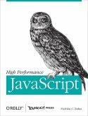 High Performance JavaScript (eBook, ePUB)