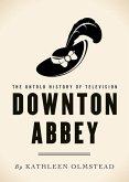 Downton Abbey (eBook, ePUB)