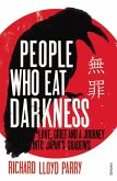People Who Eat Darkness (eBook, ePUB)