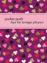 Pocket Posh Tips for Bridge Players (eBook, ePUB) - Bookworks, Downtown; Bergen, Marty