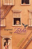 Signed by Zelda (eBook, ePUB)