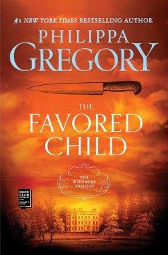 The Favored Child (eBook, ePUB) - Gregory, Philippa