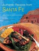 Authentic Recipes from Santa Fe (eBook, ePUB)