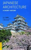 Japanese Architecture: A Short History (eBook, ePUB)