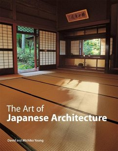 The Art of Japanese Architecture (eBook, ePUB) - Young, David; Young, Michiko