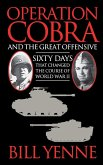Operation Cobra and the Great Offensive (eBook, ePUB)
