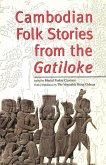 Cambodian Folk Stories from the Gatiloke (eBook, ePUB)