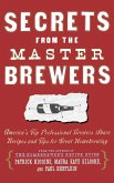 Secrets from the Master Brewers (eBook, ePUB)