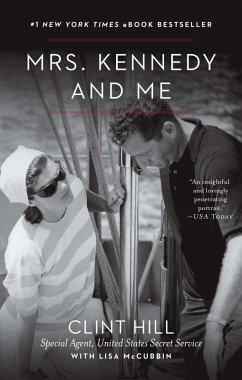 Mrs. Kennedy and Me (eBook, ePUB) - Hill, Clint; McCubbin, Lisa