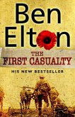 The First Casualty (eBook, ePUB)