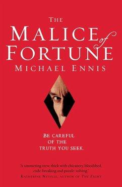The Malice of Fortune (eBook, ePUB) - Ennis, Michael