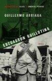 Escuadrón Guillotina (Guillotine Squad) (eBook, ePUB)