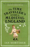 The Time Traveller's Guide to Medieval England (eBook, ePUB)