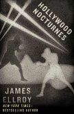 Hollywood Nocturnes (eBook, ePUB)