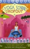 Yoga School Dropout (eBook, ePUB)