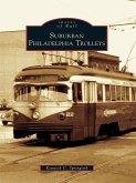 Suburban Philadelphia Trolleys (eBook, ePUB)