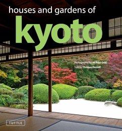 Houses and Gardens of Kyoto (eBook, ePUB) - Daniell, Thomas