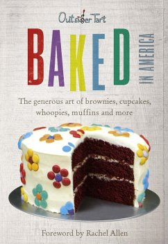 Baked in America (eBook, ePUB) - Lesniak, David; Muniz, David