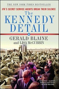 The Kennedy Detail (eBook, ePUB) - Blaine, Gerald; McCubbin, Lisa