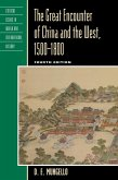 The Great Encounter of China and the West, 1500-1800 (eBook, ePUB)