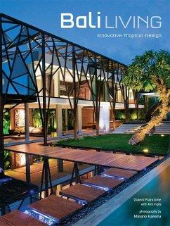 Bali Living (eBook, ePUB) - Francione, Gianni
