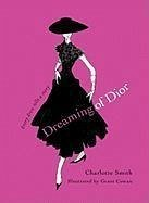 Dreaming of Dior (eBook, ePUB) - Smith, Charlotte