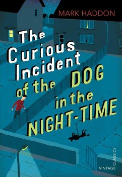 The Curious Incident of the Dog in the Night-time (eBook, ePUB) - Haddon, Mark