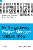 97 Things Every Project Manager Should Know (eBook, ePUB)