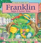 Franklin Says I Love You (eBook, ePUB)
