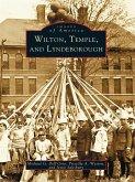 Wilton, Temple, and Lyndeborough (eBook, ePUB)