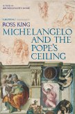 Michelangelo And The Pope's Ceiling (eBook, ePUB)