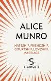 Hateship, Friendship, Courtship, Loveship, Marriage (Storycuts) (eBook, ePUB)