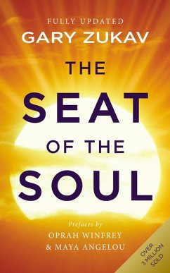 The Seat of the Soul (eBook, ePUB) - Zukav, Gary